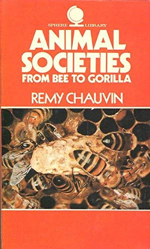 Animal Societies: Chauvin, Remy