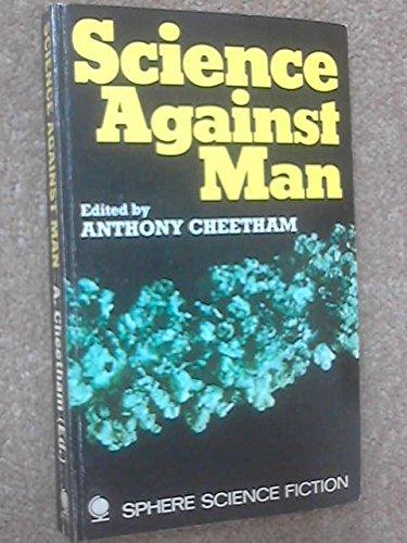 9780722122532: Science Against Man