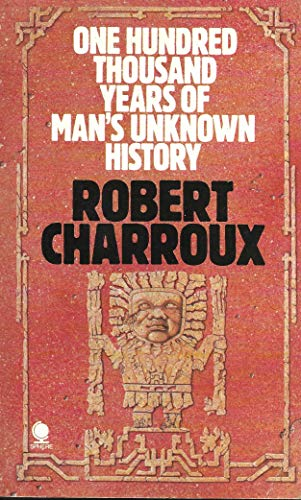9780722122662: One Hundred Thousand Years of Man's Unknown History