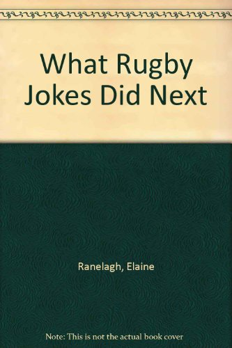 9780722122938: What Rugby Jokes Did Next