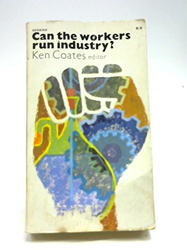 9780722124307: Can the Workers Run Industry?