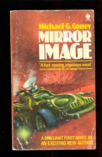 Mirror Image: Coney, Michael G.