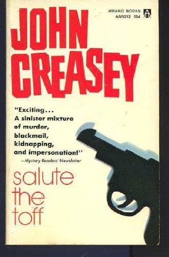 Salute the Toff : John Creasey: John Creasey
