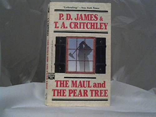 The Maul and the Pear Tree: Ratcliffe: Critchley, T.A. and