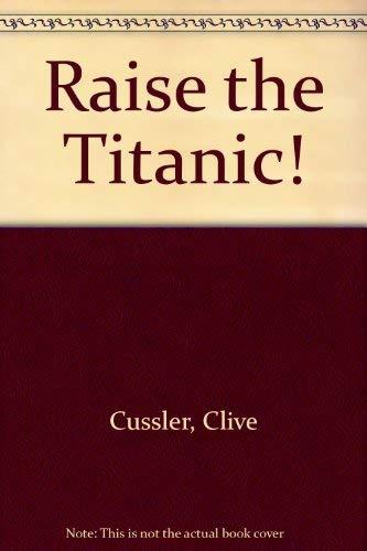 9780722127506: Raise The Titanic