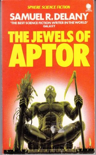 The Jewels of Aptor: Delany, Samuel R