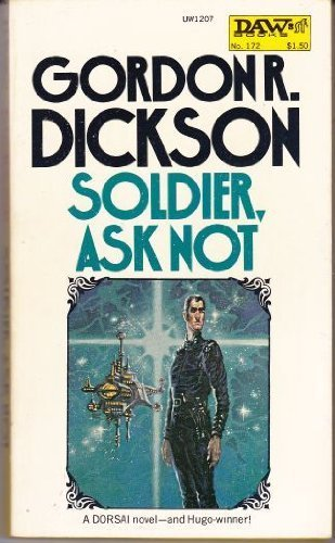 9780722129524: 'SOLDIER, ASK NOT (SPHERE SCIENCE FICTION)'