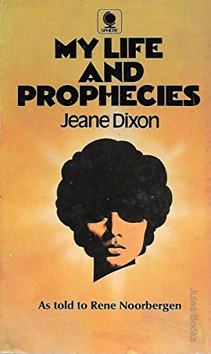 My Life And Prophecies (0722129890) by Jeane Dixon