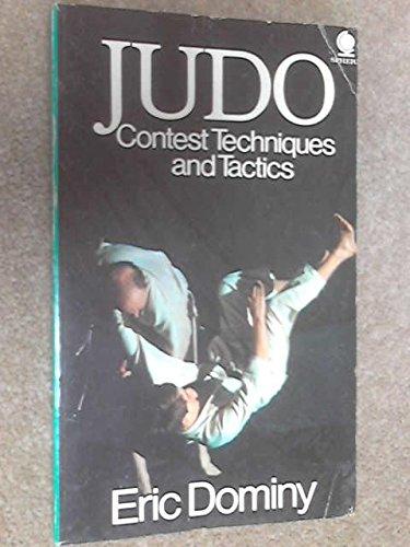 9780722130308: Judo: Contest Techniques and Tactics