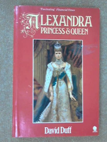9780722130803: Alexandra: Princess and Queen