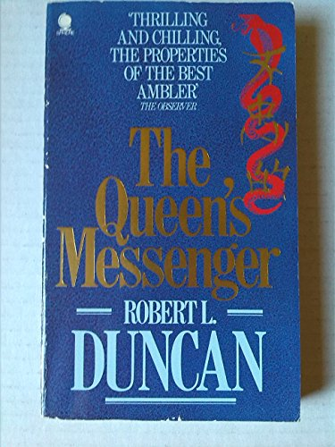 The Queen's Messenger: Duncan, Robert L.