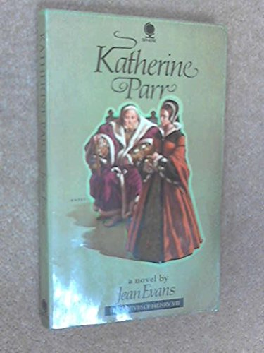 Katherine Parr (The 6 wives of Henry VIII): Jean Evans
