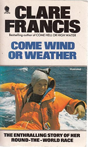 Come wind or weather: CLARE FRANCIS