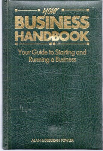 Your Business Handbook: Fowler, Alan; Fowler, Deborah