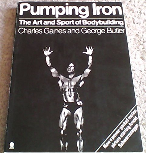 9780722137888: Pumping Iron: Art and Sport of Bodybuilding
