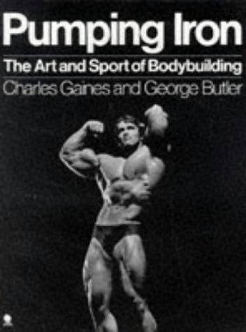 9780722137895: Pumping Iron: The Art and Sport of Bodybuilding