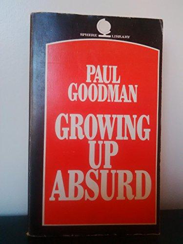 9780722139448: Growing up absurd