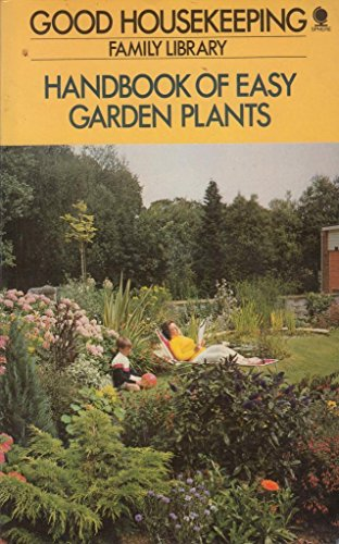 Good Housekeeping Family Library - Handbook of Easy Garden Plants