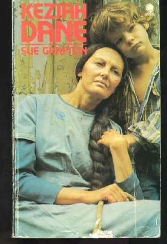 Keziah Dane : A Novel: Grafton, Sue