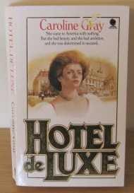 Hotel de Luxe: Gray, Caroline