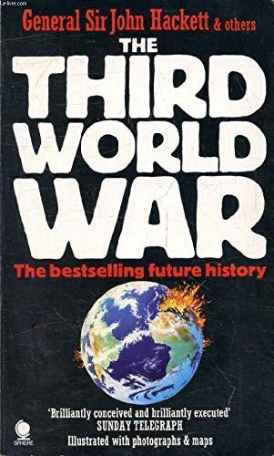 The Third World War August 1985 : Hackett, Sir John