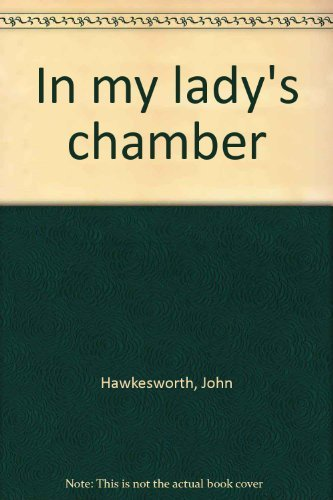 9780722142424: In my lady's chamber