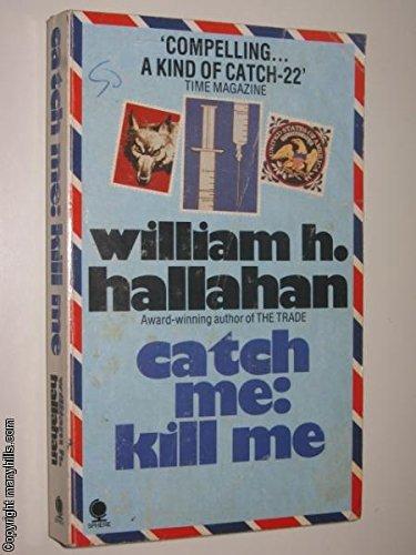 9780722142493: Catch Me, Kill Me