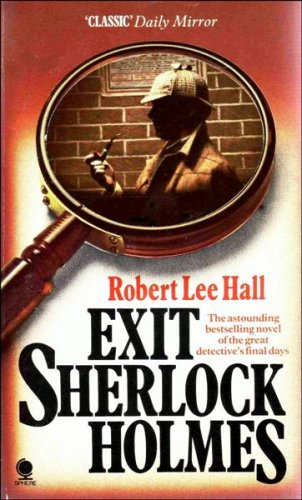 9780722142745: Exit Sherlock Holmes: The Great Detective's Final Days