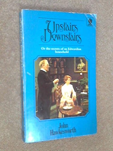 9780722143957: Upstairs, Downstairs, or the Secrets of an Edwardian Household