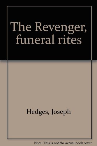 The Revenger, funeral rites: Joseph Hedges