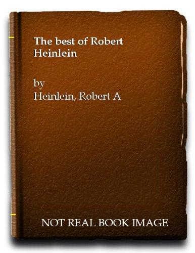 The Best of Robert Heinlein (1939-1959): Heinlein, Robert A.