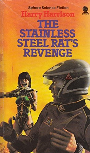 9780722144824: The stainless steel rat's revenge (Sphere science fiction)