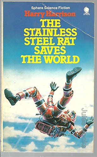 9780722144831: The stainless steel rat saves the world (Sphere science fiction)