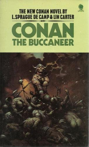 Conan the Buccaneer (0722147120) by L. Sprague De Camp; Lin Carter