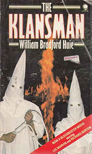 The Klansman: Huie, William Bradford