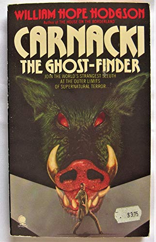 Carnacki The Ghost-finder: Hodgson, William Hope