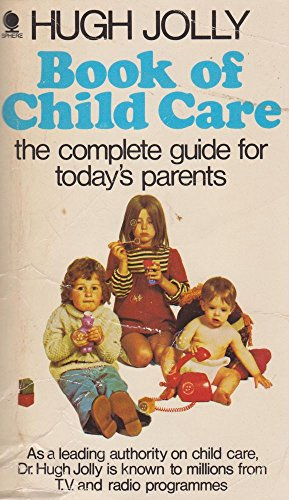 9780722150634: Book of Child Care: The Complete Guide for Today's Parents