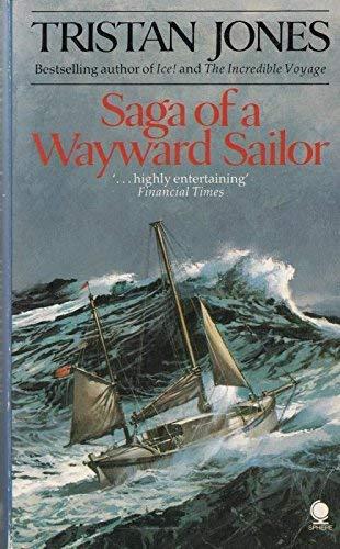 9780722151051: Saga of a Wayward Sailor