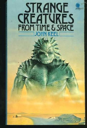 9780722151471: Strange creatures from time and space