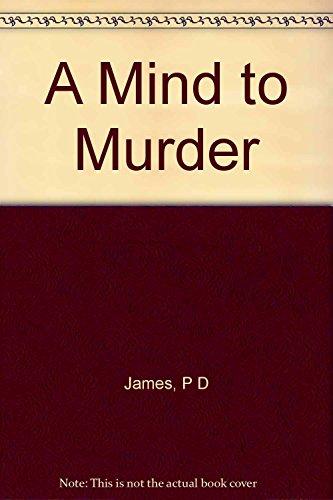 A Mind to Murder (SIGNED): P.D. James
