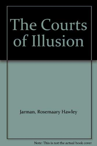 9780722151976: THE COURTS OF ILLLUSION