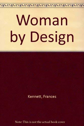 Woman by Design (0722152086) by Frances Kennett