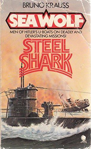 BRUNO KRAUSS SEA WOLF STEEL SHARK: BRUNO KRAUSS