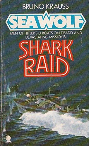 Shark Raid (Sea Wolf 6): Bruno Krauss