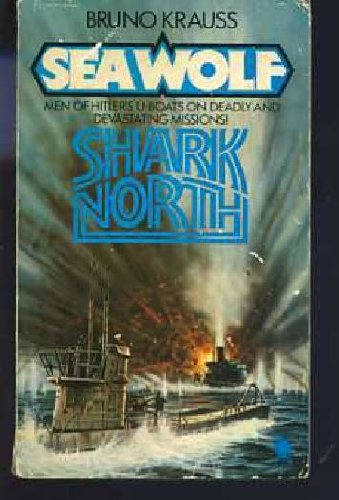Sea Wolf: Shark North: Bruno Krauss