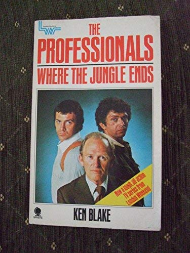 The Professionals 1: Where the jungle ends (Professionals S.)