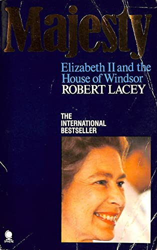 Majesty Elizabeth and the House of Windsor: Lacey, Robert