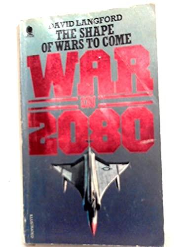 9780722153932: War in 2080.
