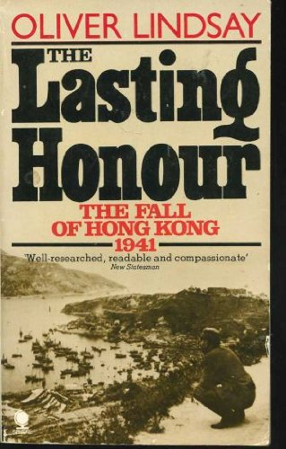 9780722155424: The Lasting Honour: The Fall of Hong Kong, 1941