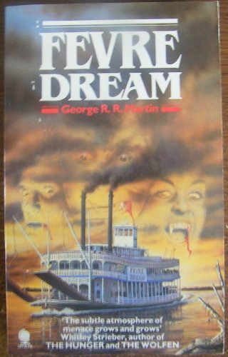 FEVRE DREAM: Martin george R